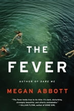 The Fever, A Novel