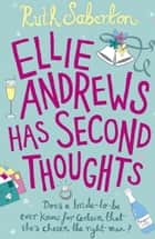 Ellie Andrews Has Second Thoughts ebook by Ruth Saberton