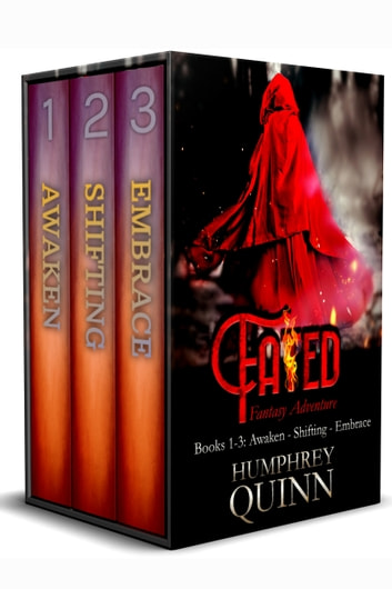 Fated Fantasy Adventure Books 1-3: AWAKEN, SHIFTING, EMBRACE ebook by Humphrey Quinn