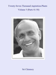 27,000 Aspiration-Plants - Volume 5 ebook by Sri Chinmoy