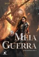 Meia Guerra ebook by Joe Abercrombie
