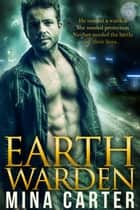 Earth Warden ebook by Mina Carter