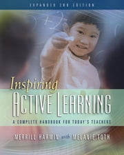 Inspiring Active Learning, 2nd edition ebook by Harmin, Merrill