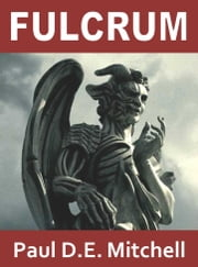 Fulcrum (Nexus 1) ebook by Paul D. E. Mitchell