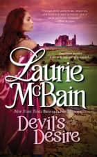 Devil's Desire ebook by Laurie McBain
