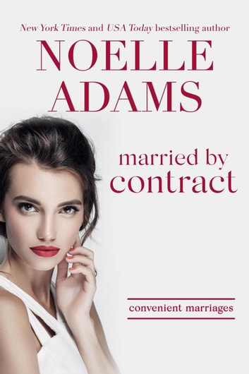 Married by Contract - Convenient Marriages, #2 ebook by Noelle Adams