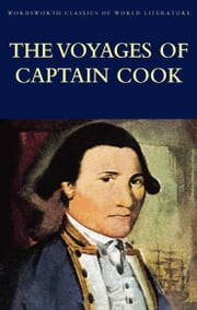 The Voyages of Captain Cook ebook by James Cook,Tom Griffith,John Barrow,Simon Marshall