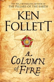 A Column of Fire ekitaplar by Ken Follett