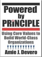 Powered by Principle ebook by Amie J. Devero