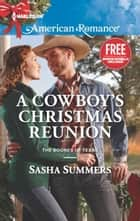 A Cowboy's Christmas Reunion - An Anthology ebook by Sasha Summers, Laura Marie Altom