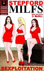 Stepford MILFS #1 - Sexploitation ebook by Dan McGill