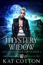Mystery Widow ebook by