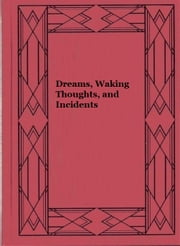 Dreams, Waking Thoughts, and Incidents ebook by William Thomas Beckford
