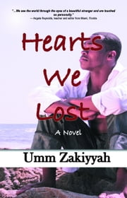 Hearts We Lost ebook by Umm Zakiyyah