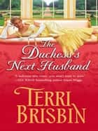 The Duchess's Next Husband (Mills & Boon Historical) ebook by Terri Brisbin