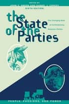 The State of the Parties ebook by John C. Green,Daniel J. Coffey