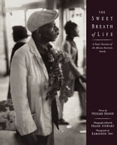 The Sweet Breath of Life - A Poetic Narrative of the African-American Family ebook by Ntozake Shange,Kamoinge Workshop