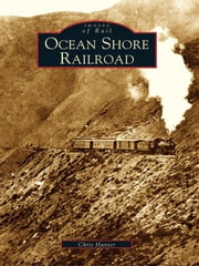 Ocean Shore Railroad ebook by Chris Hunter