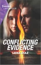 Conflicting Evidence ebook by Lena Diaz