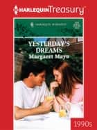 Yesterday's Dreams ebook by Margaret Mayo