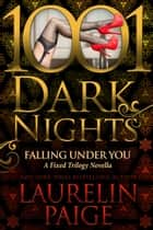Falling Under You: A Fixed Trilogy Novella ebook by Laurelin Paige