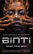 Binti ebook by Nnedi Okorafor, N. K. Jemisin