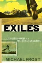 Exiles ebook by Michael Frost