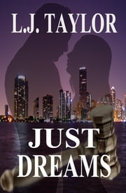 Just Dreams ebook by L.J. Taylor