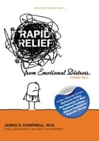 Rapid Relief from Emotional Distress Ii - Blame Thinking Is Bad for Your Mental Health ebook by James E. Campbell