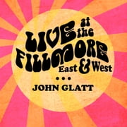 Live at the Fillmore East and West - Getting Backstage and Personal With Rock's Greatest Legends audiobook by John Glatt