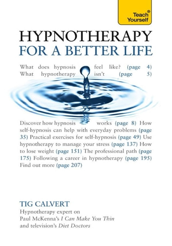 Hypnotherapy for a Better Life: Teach Yourself ebook by Tig Calvert