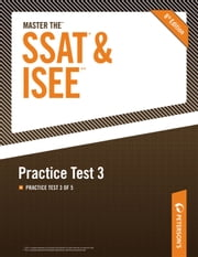 Master the SSAT/ISEE: Practice Test 3 - Practice Test 3 of 5 ebook by Peterson's