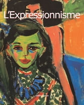 L'Expressionnisme ebook by Ashley Bassie