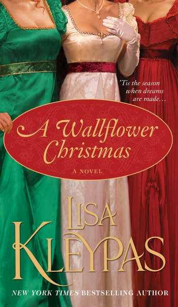 A Wallflower Christmas - A Novel ebook by Lisa Kleypas