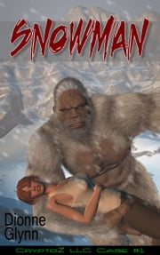 Snowman: CryptoZ LLC Book 1 ebook by Dionne Glynn