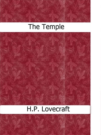 The Temple ebook by H.P. Lovecraft