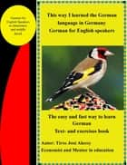 This Way I Learned the German Language in Germany ebook by Tirso Jose Alecoy
