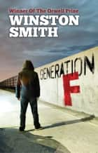 Generation F ebook by Winston Smith