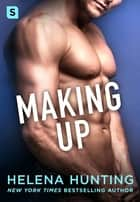 Making Up - A Shacking Up Novel ebook by