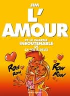 L'amour ebook by Jim