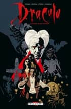 Dracula - Édition couleur eBook by Roy Thomas, Mike Mignola