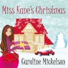 Miss Kane's Christmas audiobook by