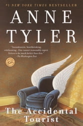 The Accidental Tourist - A Novel ebook by Anne Tyler