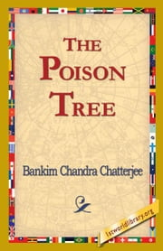 The Poison Tree ebook by Chatterjee, Bankim Chandra