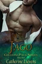Jago ebook by Catherine Lievens