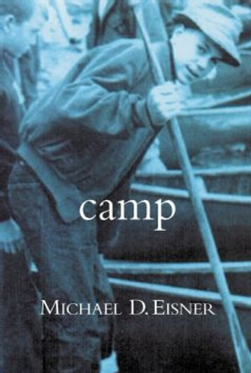 Camp ebook by Michael D. Eisner