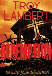 Redemption ebook by Troy Lambert