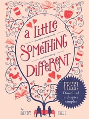 A Little Something Different, Chapter Sampler ebook by Sandy Hall