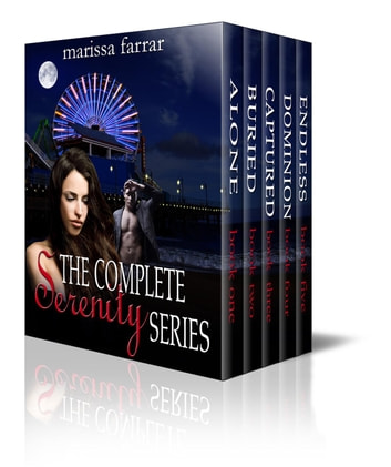 The Complete Serenity Series - The Serenity Series, #6 ebook by Marissa Farrar
