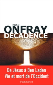 Décadence ebook by Michel Onfray